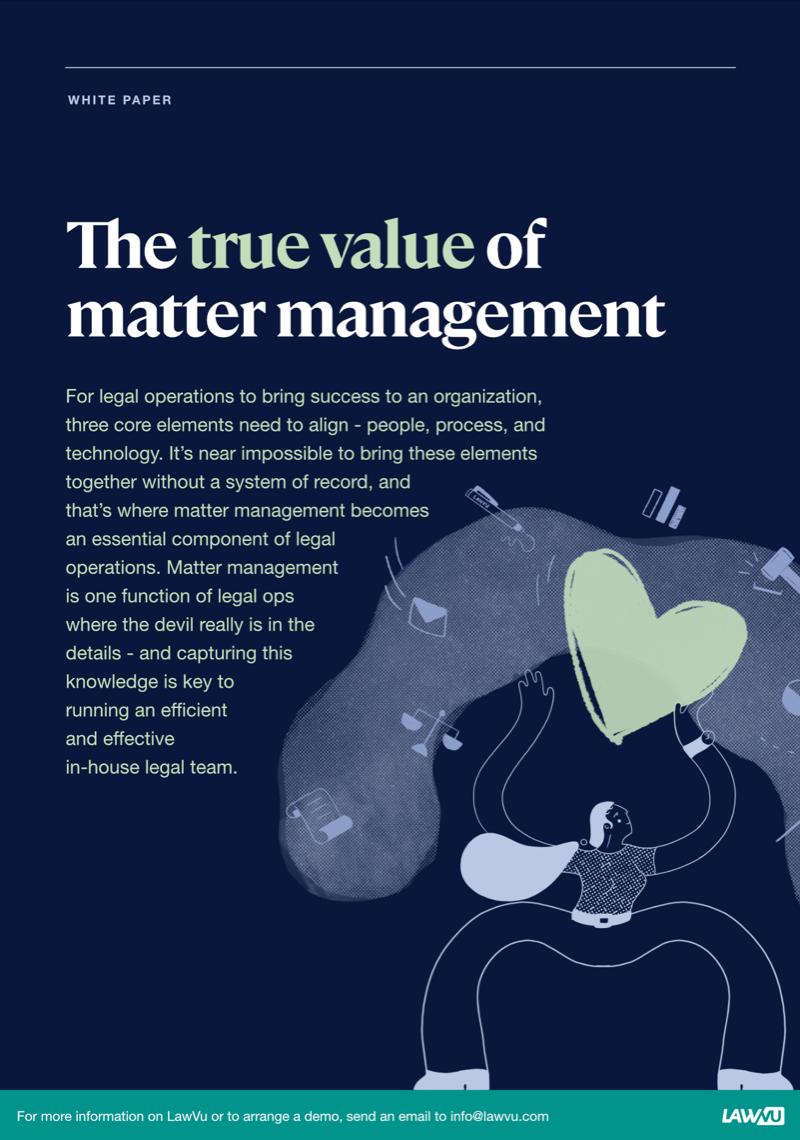 The true value of matter management whitepaper - LawVu